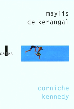 kerangal_cornichekennedy